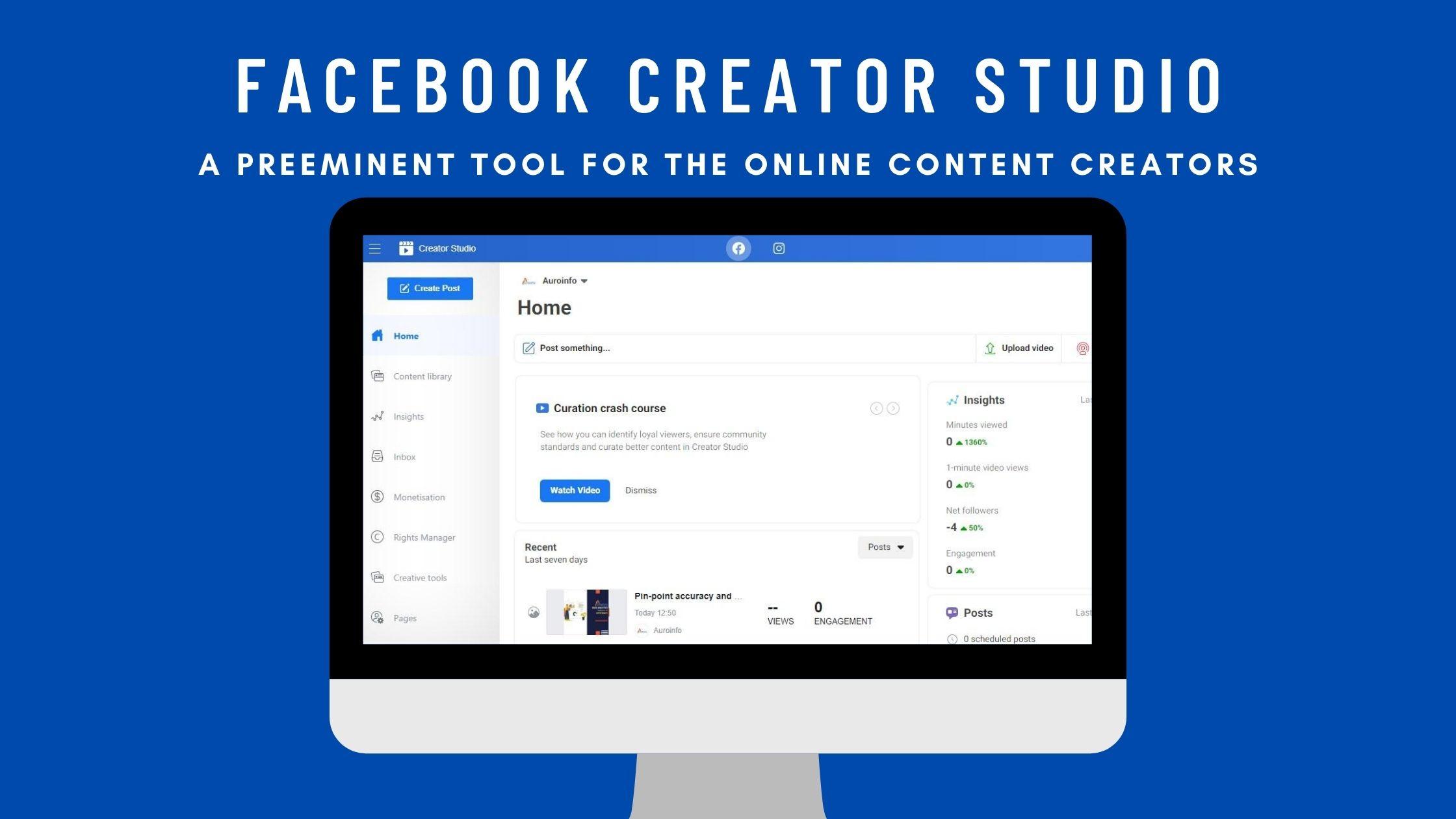 Facebook Creator Studio- A Preeminent Tool For the Online Content Creators