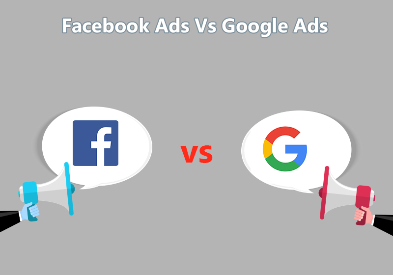 Google V/s Facebook: What's better For Your Ads?