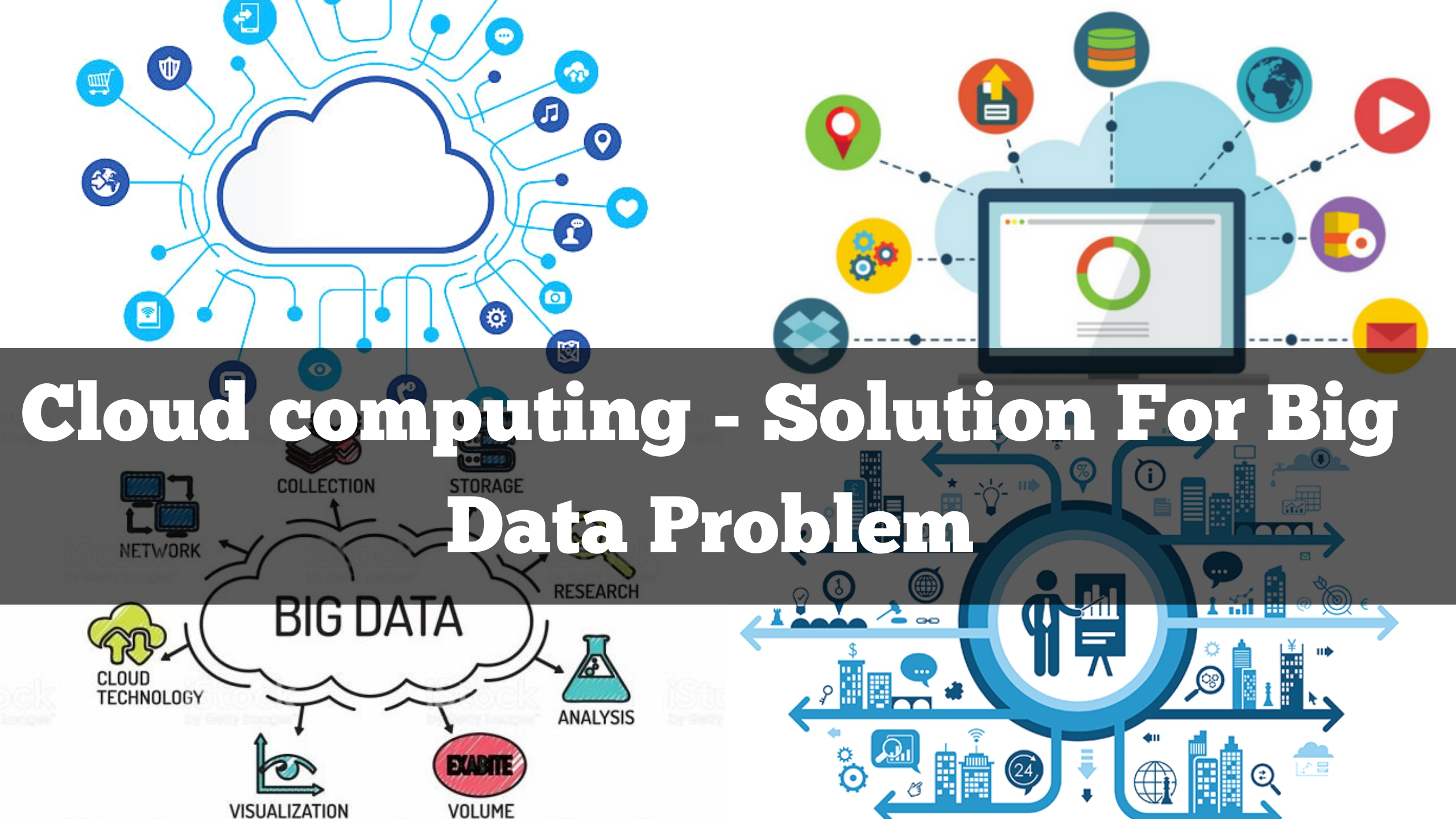 Cloud computing – Solution For Big Data Problem